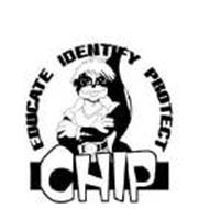 CHIP EDUCATE IDENTIFY PROTECT