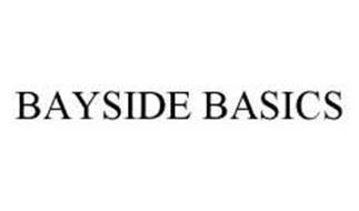 BAYSIDE BASICS