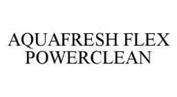 AQUAFRESH FLEX POWERCLEAN