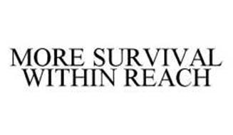 MORE SURVIVAL WITHIN REACH