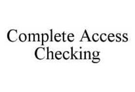 COMPLETE ACCESS CHECKING