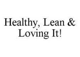 HEALTHY, LEAN & LOVING IT!