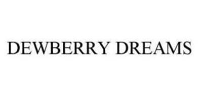 DEWBERRY DREAMS