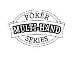 MULTI-HAND POKER SERIES