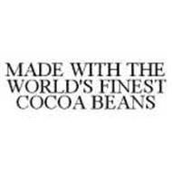 MADE WITH THE WORLD'S FINEST COCOA BEANS