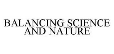 BALANCING SCIENCE AND NATURE
