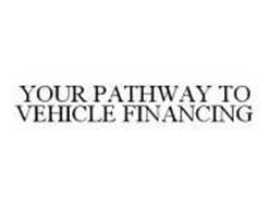 YOUR PATHWAY TO VEHICLE FINANCING
