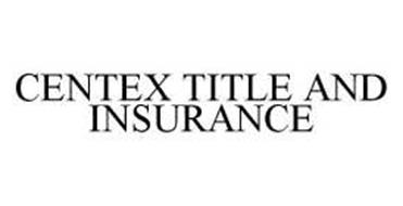 CENTEX TITLE AND INSURANCE