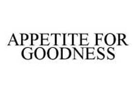 APPETITE FOR GOODNESS