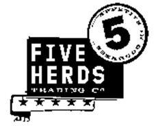 FIVE HERDS TRADING CO APPETITE FOR GOODNESS 5