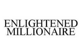 ENLIGHTENED MILLIONAIRE
