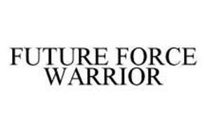 FUTURE FORCE WARRIOR