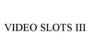 VIDEO SLOTS III