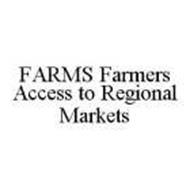 FARMS FARMERS ACCESS TO REGIONAL MARKETS