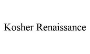 KOSHER RENAISSANCE