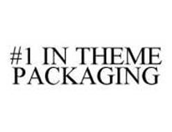 #1 IN THEME PACKAGING