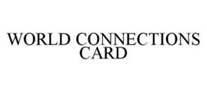 WORLD CONNECTIONS CARD