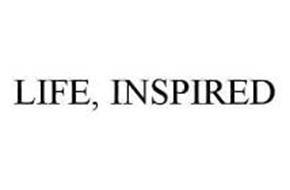 LIFE, INSPIRED