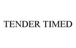 TENDER TIMED