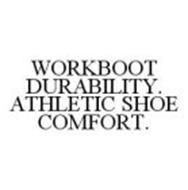 WORKBOOT DURABILITY. ATHLETIC SHOE COMFORT.