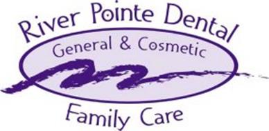 RIVER POINTE DENTAL GENERAL & COSMETIC FAMILY CARE