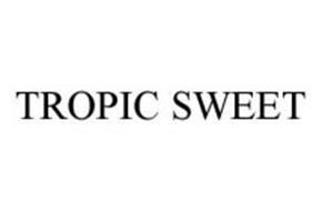 TROPIC SWEET