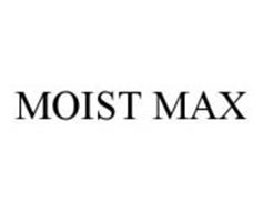 MOIST MAX