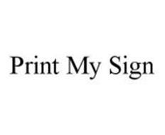 PRINT MY SIGN