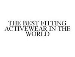 THE BEST FITTING ACTIVEWEAR IN THE WORLD