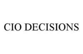 CIO DECISIONS