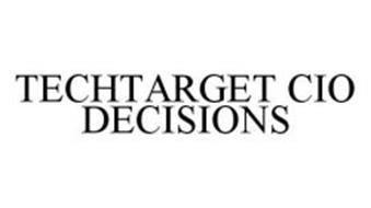 TECHTARGET CIO DECISIONS