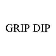 GRIP DIP