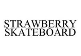 STRAWBERRY SKATEBOARD