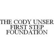 THE CODY UNSER FIRST STEP FOUNDATION