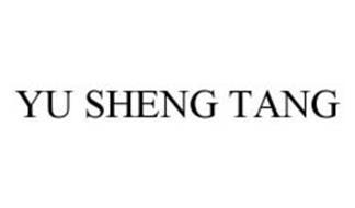 YU SHENG TANG