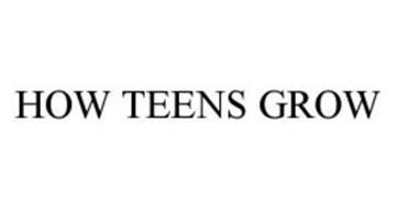 HOW TEENS GROW