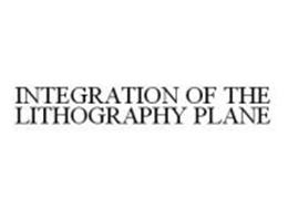 INTEGRATION OF THE LITHOGRAPHY PLANE