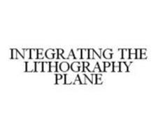 INTEGRATING THE LITHOGRAPHY PLANE