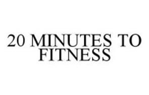 20 MINUTES TO FITNESS