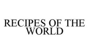 RECIPES OF THE WORLD