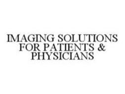 IMAGING SOLUTIONS FOR PATIENTS & PHYSICIANS