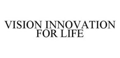VISION INNOVATION FOR LIFE
