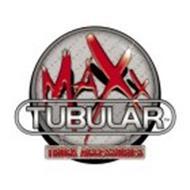 MAXX TUBULAR