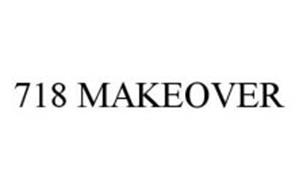 718 MAKEOVER