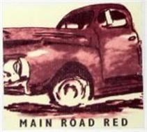 MAIN ROAD RED