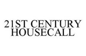 21ST CENTURY HOUSECALL