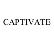 CAPTIVATE