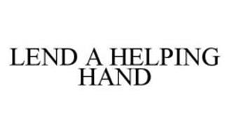LEND A HELPING HAND