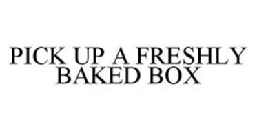 PICK UP A FRESHLY BAKED BOX