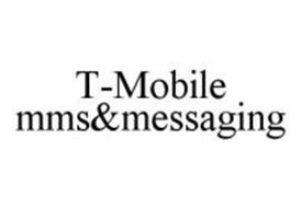 T-MOBILE MMS&MESSAGING